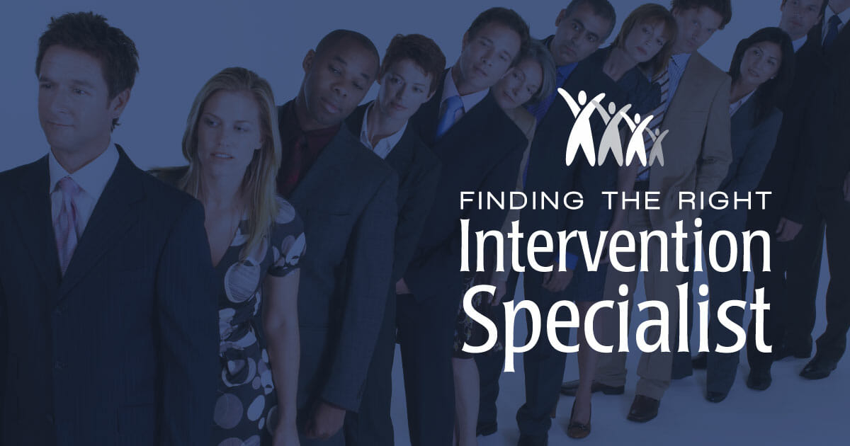 Finding the Right Intervention Specialist - Family First Intervention