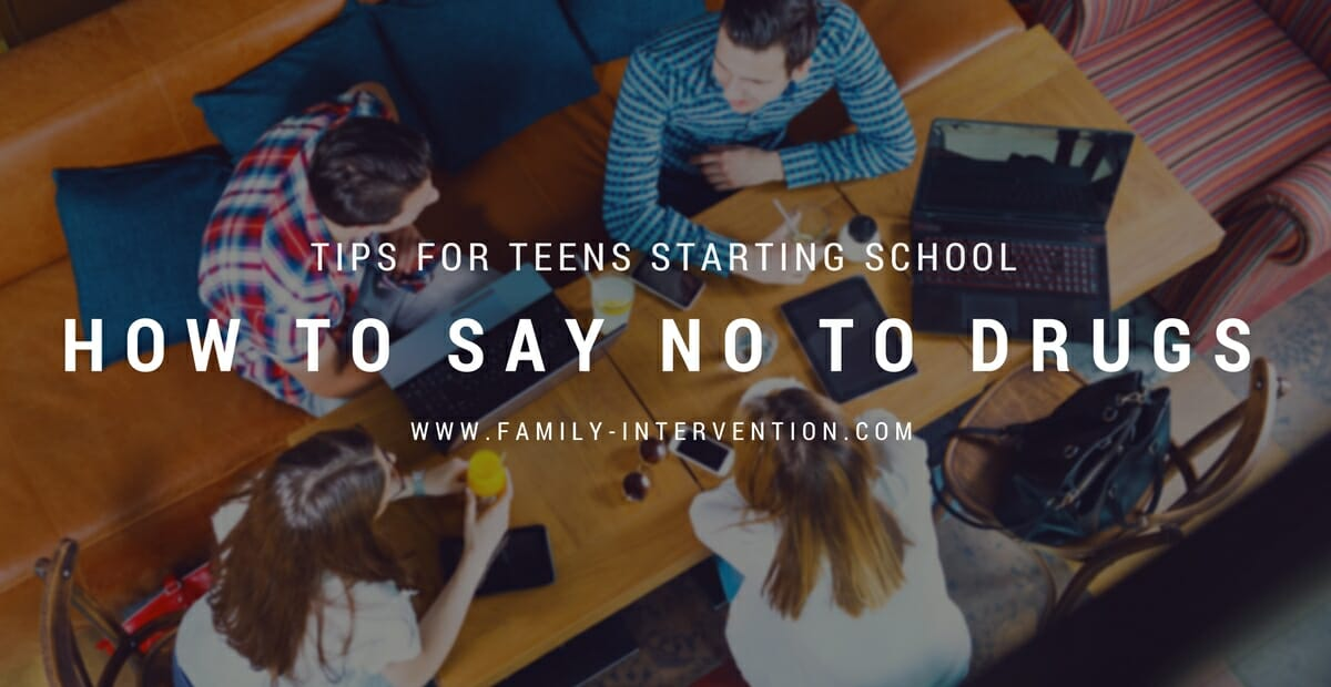 Tips for Teens Starting School—How to Say No to Drugs