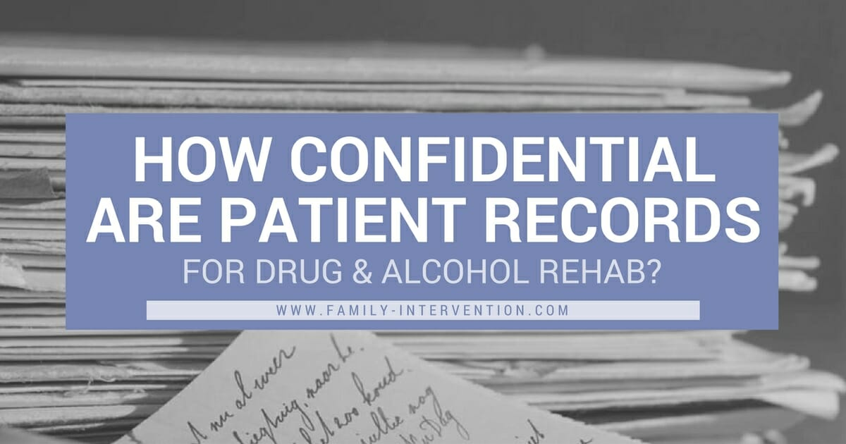 Confidentiality Of Patient Records For Alcohol And Other Drug Treatment Programs
